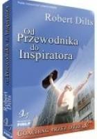Od Przewodnika do Inspiratora czyli Coaching przez Duże