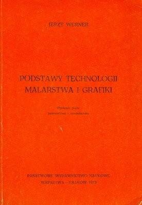 Okładka książki Podstawy technologii malarstwa i grafiki