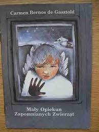 Okładka książki Mały Opiekun Zapomnianych Zwierząt