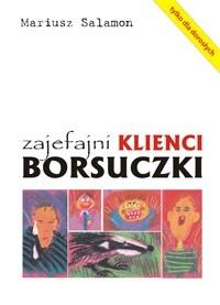 Okładka książki Zajefajni klienci Borsuczki