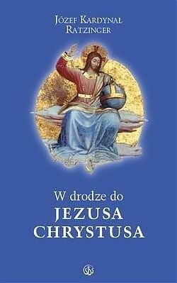 Okładka książki W drodze do Jezusa Chrystusa