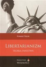 Okładka książki Libertarianizm - Teoria Państwa