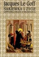 Sakiewka i życie - gospodarka i religia w średniowieczu