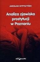 Okładka książki Analiza zjawiska prostytucji w Poznaniu