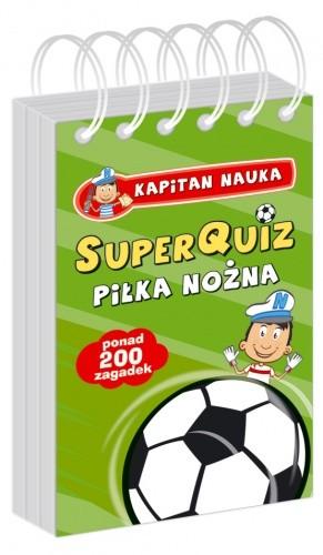 Okładka książki SuperQuiz PIŁKA NOŻNA