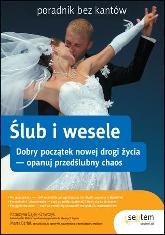 Okładka książki Ślub i wesele. Poradnik bez kantów