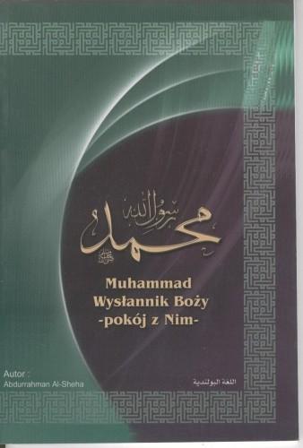 Okładka książki Muhammad. Wysłannik Boży - pokój z nim