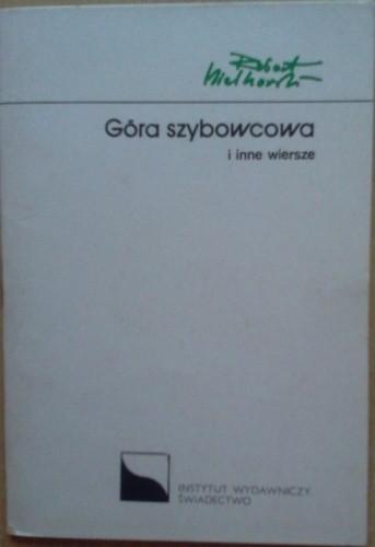 Okładka książki Góra szybowcowa i inne wiersze