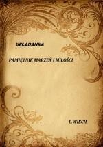 Okładka książki Układanka : pamiętnik marzeń i miłości