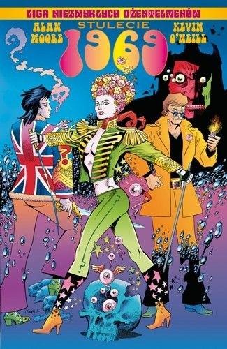 Okładka książki Liga Niezwykłych Dżentelmenów: Stulecie 1969