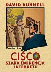 Okładka książki Cisco. Szara eminencja Internetu