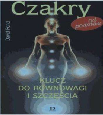 Okładka książki Czakry od podstaw. Klucz do równowagi i szczęścia.