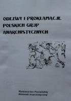 Odezwy i proklamacje polskich grup anarchistycznych (wybór do 1914 roku)