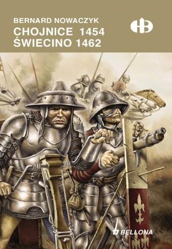 Okładka książki Chojnice 1454, Świecino 1462