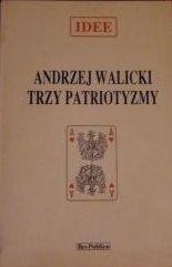 Okładka książki Trzy patriotyzmy