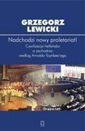 Okładka książki Nadchodzi nowy proletariat! Cywilizacja helleńska a zachodnia według Arnolda Toynbee'ego.