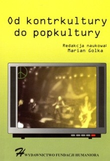 Okładka książki Od kontrkultury do popkultury