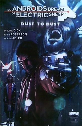 Okładka książki Do Androids Dream of Electric Sheep?, vol.1: Dust to Dust