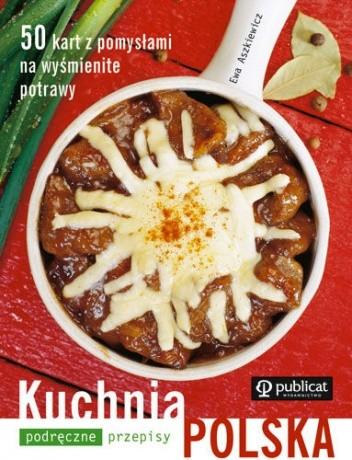 Okładka książki Kuchnia Polska. Podręczne Przepisy
