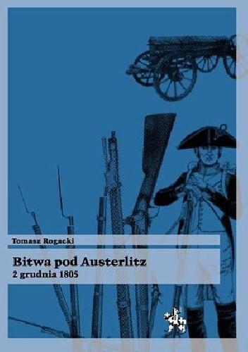 Okładka książki Bitwa pod Austerlitz 2 grudnia 1805