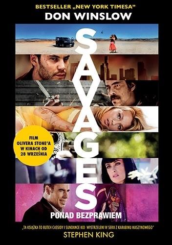 Okładka książki Savages: ponad bezprawiem