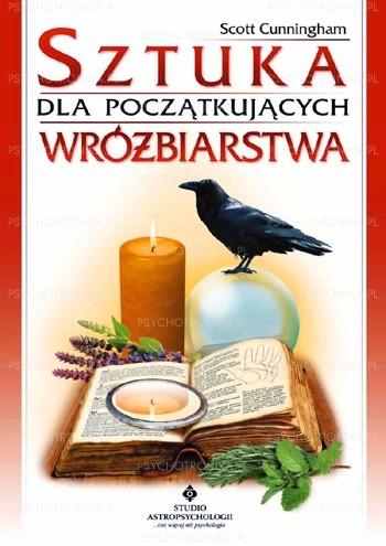 Okładka książki Sztuka wróżbiarstwa dla początkujących