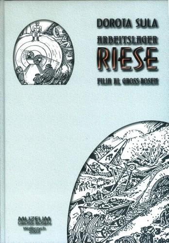 Okładka książki Arbeitslager Riese. Filia KL Gross-Rosen
