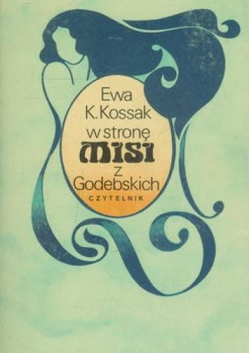 Okładka książki W stronę Misi Z Godebskich