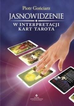 Okładka książki Jasnowidzenie w interpretacji kart tarota