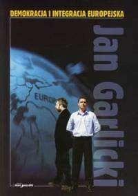 Okładka książki Demokracja i integracja europejska