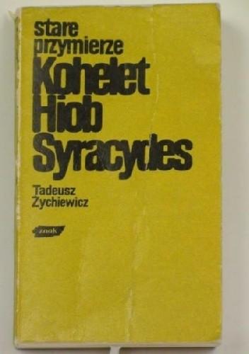 Okładka książki Stare przymierze. Kohelet, Hiob, Syracydes