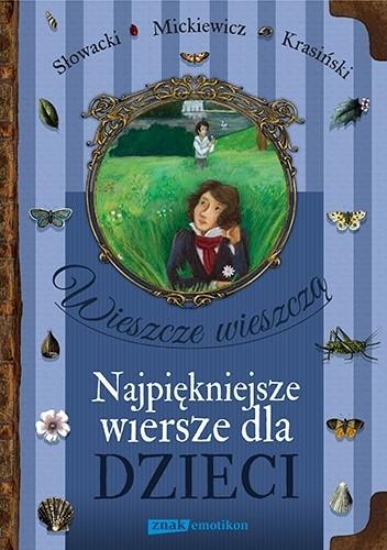 Okładka książki Wieszcze wieszczą. Najpiękniejsze wiersze dla dzieci
