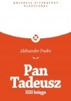 Pan Tadeusz XIII Księga (noc poślubna Tadeusza i Zosi)
