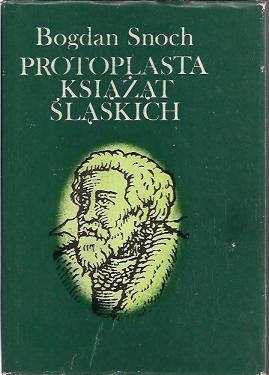 Okładka książki Protoplasta książąt śląskich