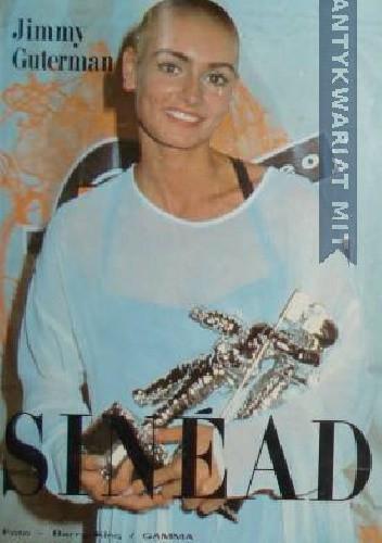Okładka książki Sinead: Życie i muzyka