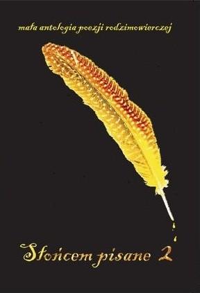 Okładka książki Słońcem pisane 2. Mała antologia poezji rodzimowierczej