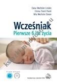 Okładka książki Wcześniak. Moje pierwsze 6 lat życia.