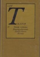 Dzieła wybrane: Zmartwychwstanie, Hadżi-Murat, Kozacy