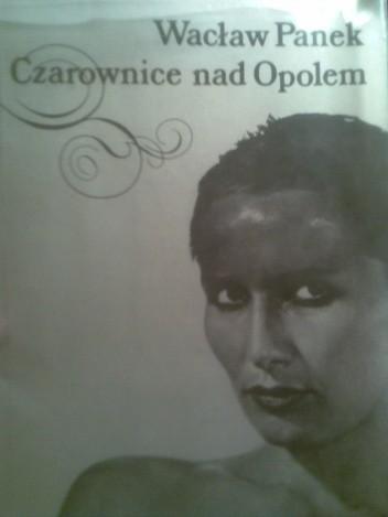 Okładka książki Czarownice nad Opolem
