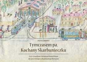 Okładka książki Tymczasem pa, Kochany Skarbunieczku