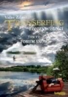 Transfering rzeczywistości, tom VII. Forum snów