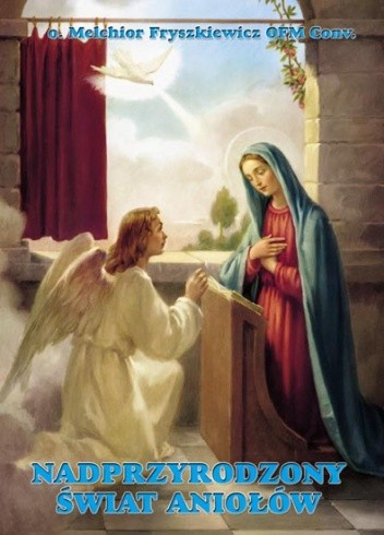 Okładka książki Nadprzyrodzony świat Aniołów