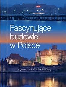 Okładka książki Fascynujące budowle w Polsce