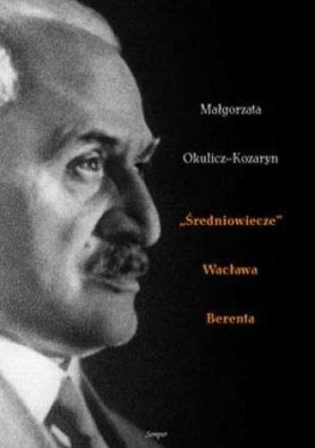 Okładka książki Średniowiecze Wacława Berenta