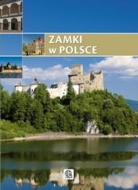 Okładka książki Zamki w Polsce