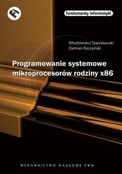 Okładka książki Programowanie systemowe mikroprocesorów rodziny x86