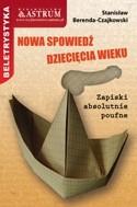 Okładka książki Nowa spowiedź dziecięcia wieku. Zapiski absolutnie poufne.