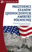 Okładka książki Prezydenci Stanów Zjednoczonych Ameryki Północnej