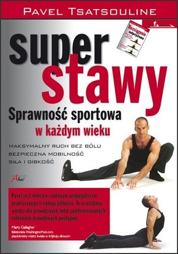 Okładka książki Super stawy. Sprawność sportowa w każdym wieku