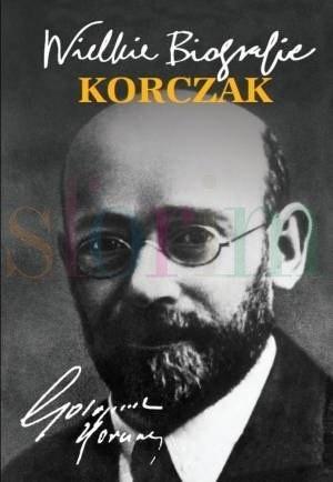 Okładka książki Korczak. Wielkie biografie